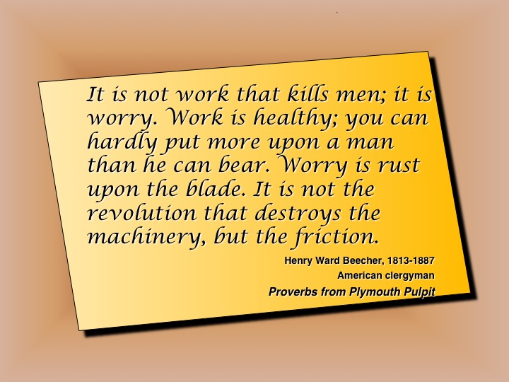 Quote_Work_Not_Worry_Causes_Stress